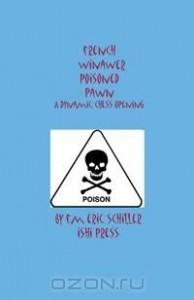 French Winawer Poisoned Pawn Variation