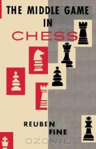The Middle Game in Chess Reuben Fine
