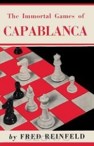 The Immortal Games of Capablanca